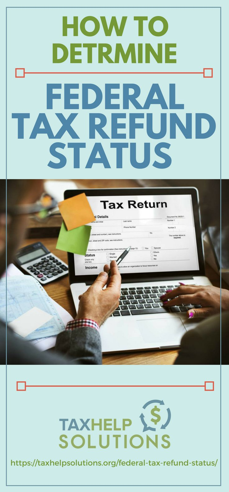 Pinterest Placard | How To Determine Federal Tax Refund Status