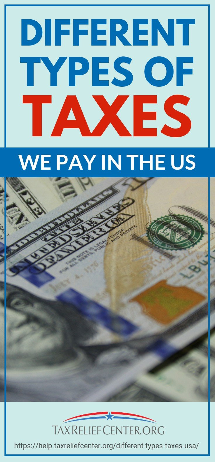 Different Types Of Taxes We Pay In The US [Infographic, 2019 Updated] | https://help.taxreliefcenter.org/different-types-taxes-usa/