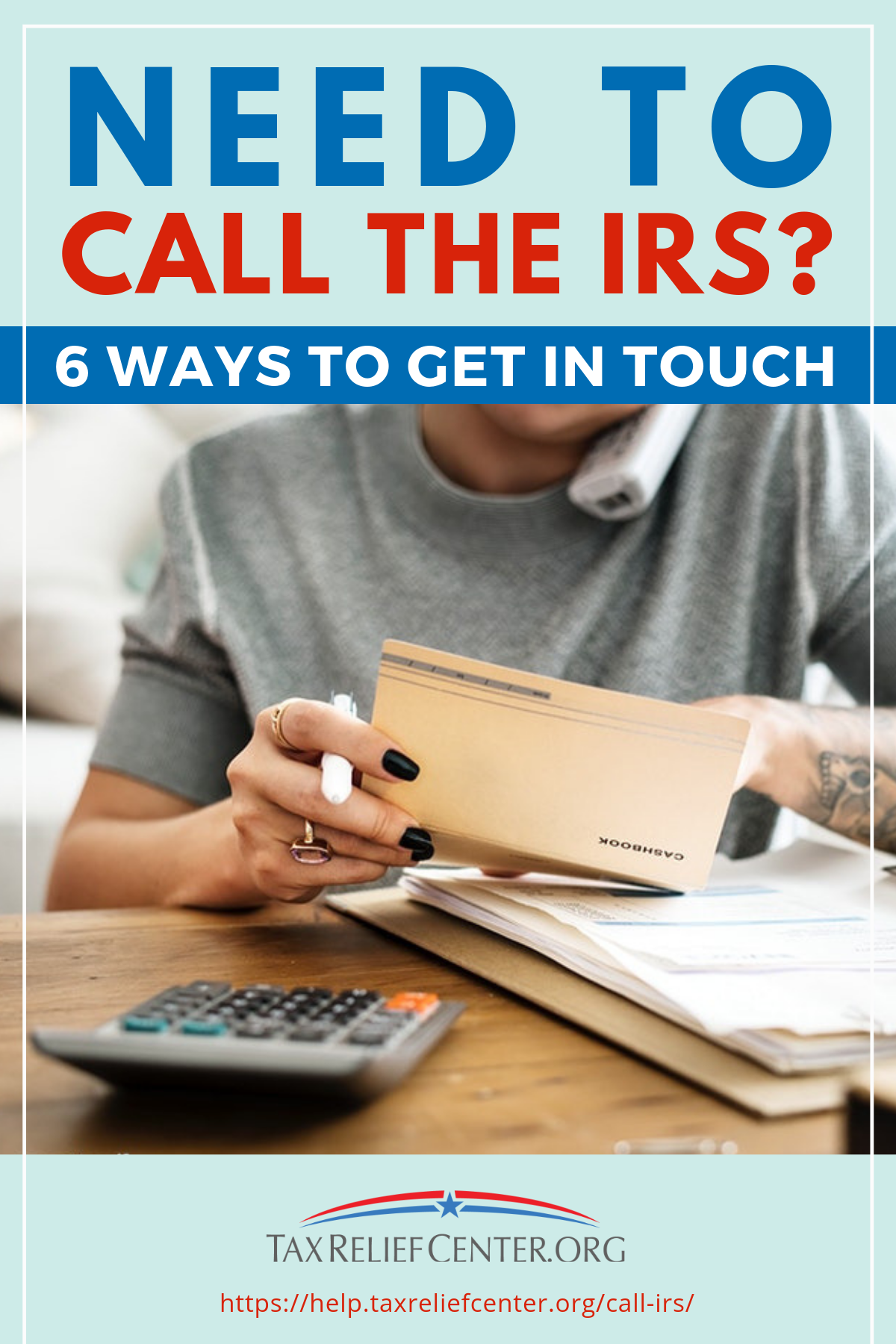 Need To Call The IRS? | 6 Ways To Get In Touch https://help.taxreliefcenter.org/call-irs/