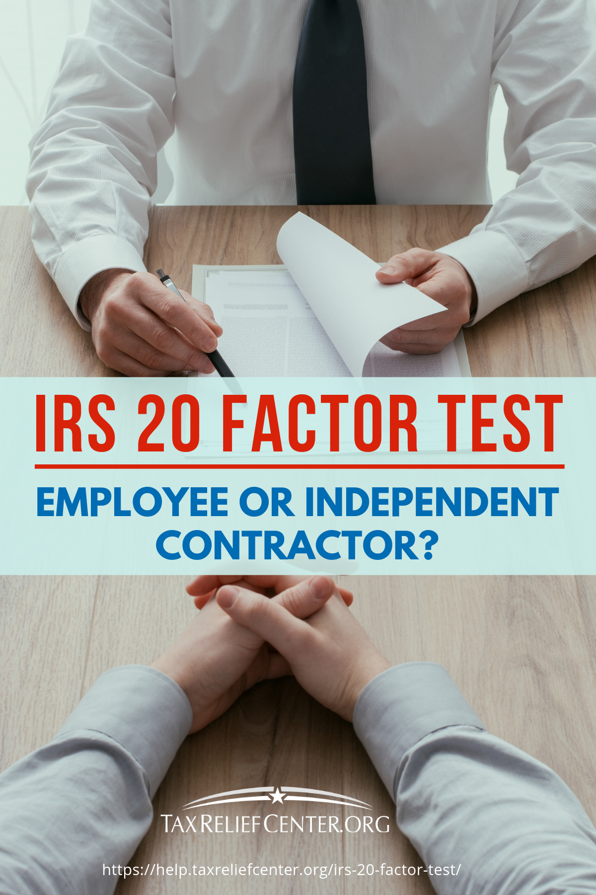 The IRS 20 Factor Test: Employee Or Independent Contractor? https://help.taxreliefcenter.org/irs-20-factor-test/